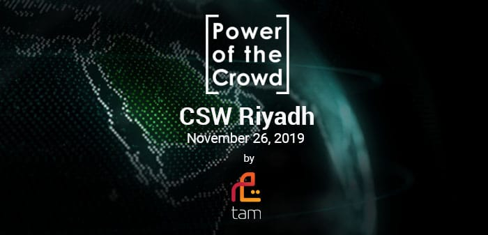 CSW // Riyadh 2019: Leveraging The Power Of The Crowd To Build Tomorrow's Economy and Find Breakthroughs