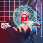 How to Protect your Cybersecurity when Working in the Crowd Economy