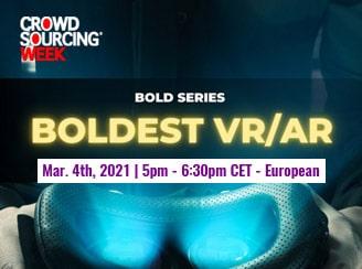 BOLD Series - BOLDEST VR/AR