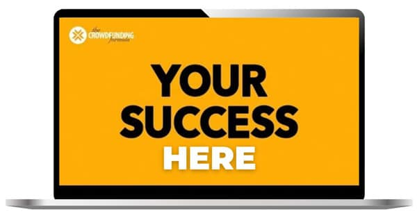 Your Success Here , The Crowdfunding Formula