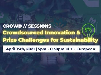 Crowd Sessions | Crowdsourced Innovation & Prize Challenges for Sustainability
